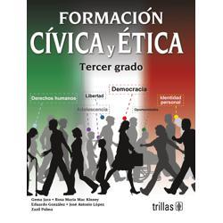 Formación Cívica y Ética. Tercer grado